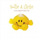 Smile A Little: 15 Fun Songs For Little Ones