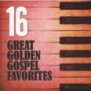 16 Great Golden Gospel Favorites