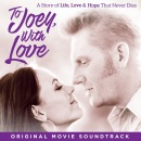 To Joey With Love: Original Movie Soundtrack