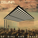 Of Dirt & Grace (CD+DVD)