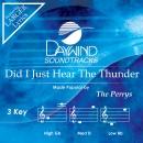 Did I Just Hear The Thunder