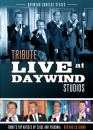 Tribute - Live At Daywind Studios