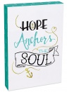 Hope Anchors The Soul 8x12 Wood Plaque