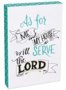 As For Me & My House We Will Serve The Lord 8x12 Wood Plaque