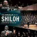 Joe Pace Presents: H.B. Charles Jr. And The Shiloh Church Choir