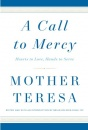 A Call To Mercy: Mother Teresa (Hardcover)