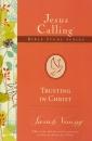 Trusting in Christ, Jesus Calling Bible Studies, Volume 2