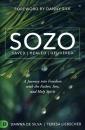 SOZO: Saved, Healed, Delivered
