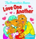 The Berenstain Bears: Love One Another (Board Book)