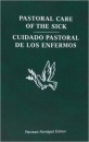Pastoral Care of the Sick (Bilingual Edition)