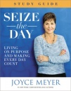 Seize The Day: Living On Purpose and Making Every Day Count (Study Guide)