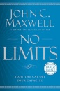 No Limits: Blow the CAP Off Your Capacity (Large Print)