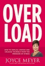 Overload: How to Unplug, Unwind, and Unleash Yourself from the Pressure of Stress (Audiobook)