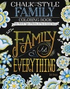 Family Is Everything: Coloring Book