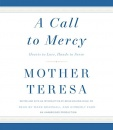 A Call To Mercy: Mother Teresa (Audio Book)
