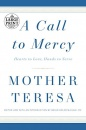 A Call To Mercy: Mother Teresa (Large Print)