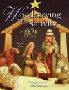 Woodcarving The Nativity: In The Folk Art Style
