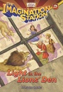 Light in the Lions' Den (Imagination Station Books)