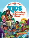 Our Daily Bread For Kids: Coloring & Activity Book