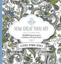 How Great Thou Art: Adult Coloring Book