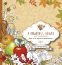 A Grateful Heart: Adult Coloring Book