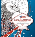 Faith and Freedom Adult Coloring Book: Color and Express Your Patriotic Heart