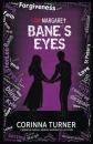 Bane's Eyes (I Am Margaret)