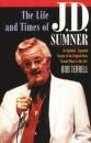 Life & Times of J.D. Sumner