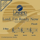 Lord, I'm Ready Now image