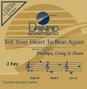Tell Your Heart To Beat Again image