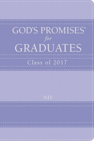 God's Promises for Graduates: Class of 2017 (Lavender New International Version)