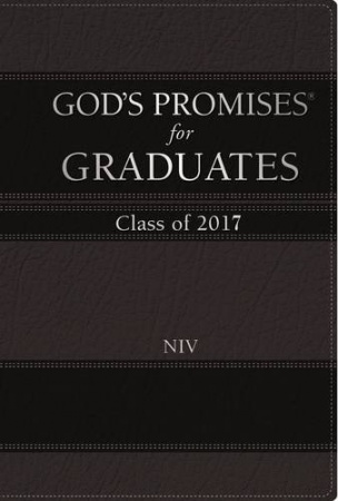 God's Promises for Graduates: Class of 2017 (Black New International Version)