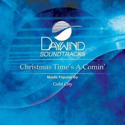 Christmas Time's a Comin'