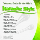 Karaoke Style: Contemporary Hits Of The 2000's Vol. One