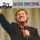 20th Century Masters: The Millennium Collection The Best of Gaither Homecoming (Live)