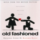 Old Fashioned: Music from the Motion Picture