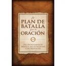 El Plan de Batalla para la Oración (The Battle Plan for Prayer)