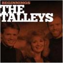 Beginnings: The Talleys