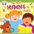 My 1st Hymns of Faith